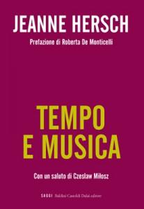 J. Hersch, da Tempo e musica | Una miniatura d'eternità (BCD 2009)
