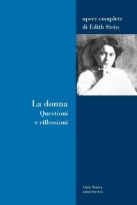"""24 agosto 2010. A Rimini """"con Edith Stein"""" per parlare della donna"""