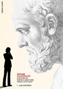 Dialogo tra un filosofo e un non so. Sulla coscienza. Scarica l'e-book integrale di Stefano Cardini