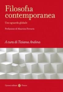Filosofia Contemporanea. Il nuovo volume a cura di Tiziana Andina