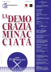 """""""La Democrazia Minacciata"""" – Convegno promosso da Libertà e Giustizia, Firenze, 27-28 Febbraio, 2015"""