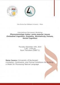 "Workshop ""Phenomenology Today"" – Dana Cazacu, December 10th, 2015 – Vita-Salute San Raffaele University"