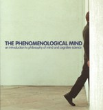 The phenomenological mind, by Shaun Gallagher and Dan Zahavi (Routledge 2007)