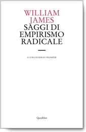 Copertina di William James, Saggi di empirismo radicale (Quodlibet, 2009)