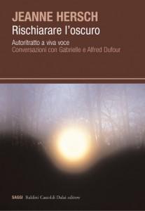 J. Hersch, da Rischiarare l'oscuro | III – Le prime opere (BCD 2006)