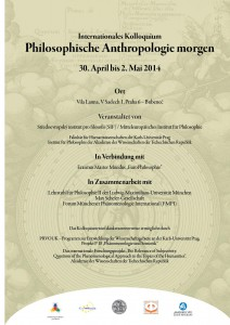 """Internationales Kolloquium – Philosophische Anthropologie"" Praga, 30 Aprile – 2 Maggio, 2014"
