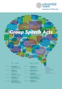 "Conference ""Group Speech Acts"" – Universitaet Wien, August 26-27, 2016"
