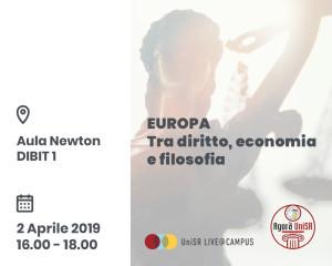 """""""Europa – Tra diritto, economia e filosofia"""" – Università Vita-Salute San Raffaele, 2 aprile, ore 16-18"""