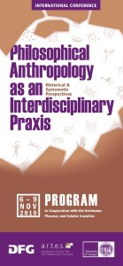 Philosophical Anthropology as an Historical & Systematic Interdisciplinary Praxis